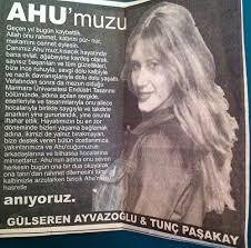 Ahu Paşakay, некролог от родителей